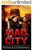 Mad City: Book One of the Sean Walsh Post Apocalyptic Series