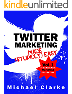 Amazon facebook marketing made stupidly easy punk rock twitter marketing made stupidly easy vol1 of the punk rock marketing fandeluxe Epub