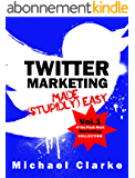 Twitter Marketing Made (Stupidly) Easy - Vol.1 of the Punk Rock Marketing Collection (English Edition)