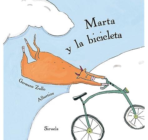 Marta y la bicicleta: 1 (Siruela Ilustrada): Amazon.es: Zullo ...