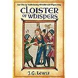 Cloister of Whispers: An Ela of Salisbury Medieval Mystery (Ela of Salisbury Medieval Mysteries Book 6)