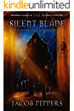 The Silent Blade: A Seven Virtues Novella