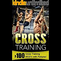 Cross Training: Top 100 Cross Training WOD's with