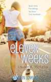 Eleven Weeks (Crazy In Love Book 2)