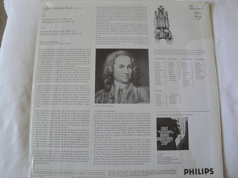 - Bach: Organ Works, Daniel Chorzempa, Toccata in D Minor, BWV 565, Passacaglia in C Minor, BWV 582, Prelude and Fugue in D, BWV 532, Prelude and Fugue in A ...