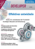 iX Developer - Effektiver entwickeln: Profi-Know-how zu DevOps, Continuous Delivery, Microservices und Docker