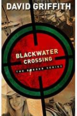 Blackwater Crossing (Border Series Book 1) Kindle Edition