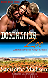Dominating Zoe: A Historical Western Menage Romance (Timber Creek Brides)