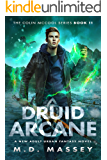 Druid Arcane: A New Adult Urban Fantasy Novel (The Colin McCool Paranormal Suspense Series Book 11)
