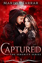 Captured (The 'Serenity' Series Book 3) Kindle Edition
