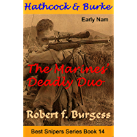 HATHCOCK AND BURKE: THE MARINES' DEADLY DUO (Best Snipers Series Book 14)