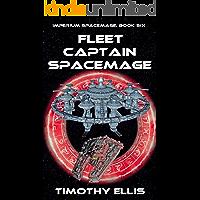 Fleet Captain Spacemage (Imperium Spacemage Book 6)