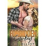 Forbidden Cowboy: A Friends to Lovers Second Chance Billionaire Romance (Forbidden Fairy Tales Book 6)