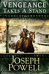 Vengeance Takes a Stand (The Texas Riders Western) (A Western Frontier Fiction) Kindle Edition
