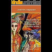 Pedophilia & Empire: Satan, Sodomy, The Deep State: Chapter 16: The Penn State Coach Jerry Sandusky Saga - Anatomy of a Grooming Pedophile Predator (English Edition)