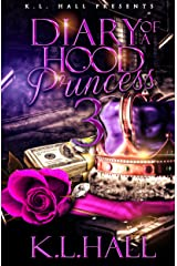 Diary of a Hood Princess 3 Kindle Edition