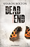 Dead End - Lacey Flint 2: Thriller (Sharon Bolton)