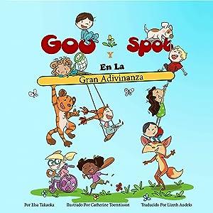 Goo Y Spot En La Gran Adivinanza (Spanish Edition)