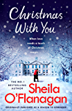 Christmas With You: Curl up for a feel-good Christmas treat with No. 1 bestseller Sheila O'Flanagan (English Edition)