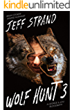 Wolf Hunt 3 (The Werewolf Chasers)