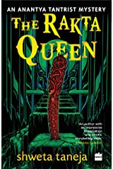 The Rakta Queen: An Anantya Tantrist Mystery Kindle Edition