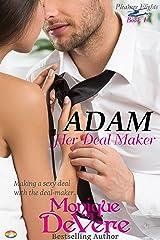 ADAM: Her Deal Maker (Pleasure Flights romantic comedy series Book 1) Kindle Edition