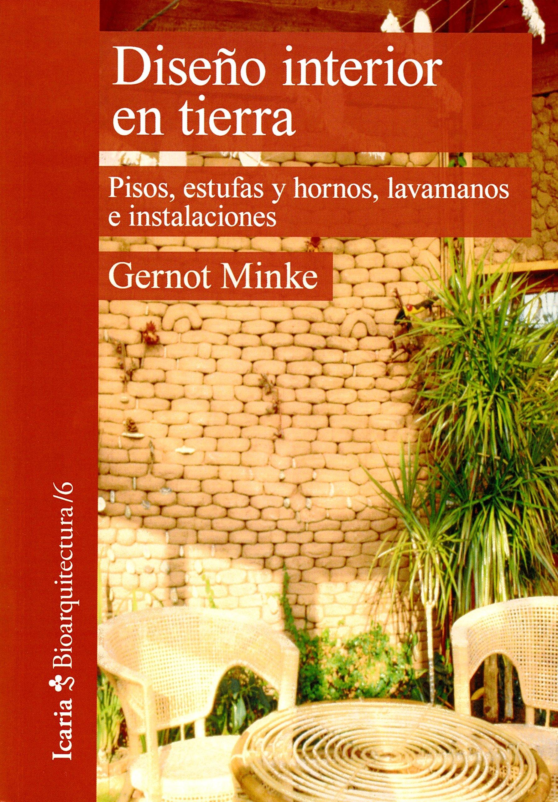 DISEÐO INTERIOR EN TIERRA (Spanish) Paperback – 2018