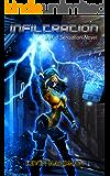 Infiltration: A Kid Sensation Novel (Kid Sensation #3)