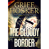 The Bloody Border (Border Knight Book 7) (English Edition)