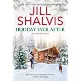 Holiday Ever After: One Snowy Night, Holiday Wishes & Mistletoe in Paradise