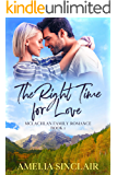 The Right Time for Love: A Sweet Small Town Montana Romance (McLachlan Family Series Book 1)