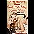 More Heart To Heart: Write Hot-Selling Romance Fiction (Romance Writing Book 2)