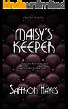 Maisy's Keeper: Club Drift, Book One (The Club Drift Series 1)