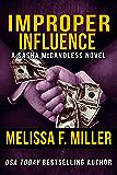 Improper Influence (Sasha McCandless Legal Thriller Book 5)