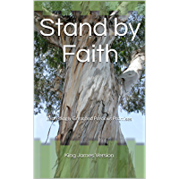 Stand by Faith: Exceedingly Great and Precious Promises (English Edition)