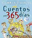 Cuentos Para 365 Dias Gloria Fuertes (Grandes Libros) (Spanish Edition)