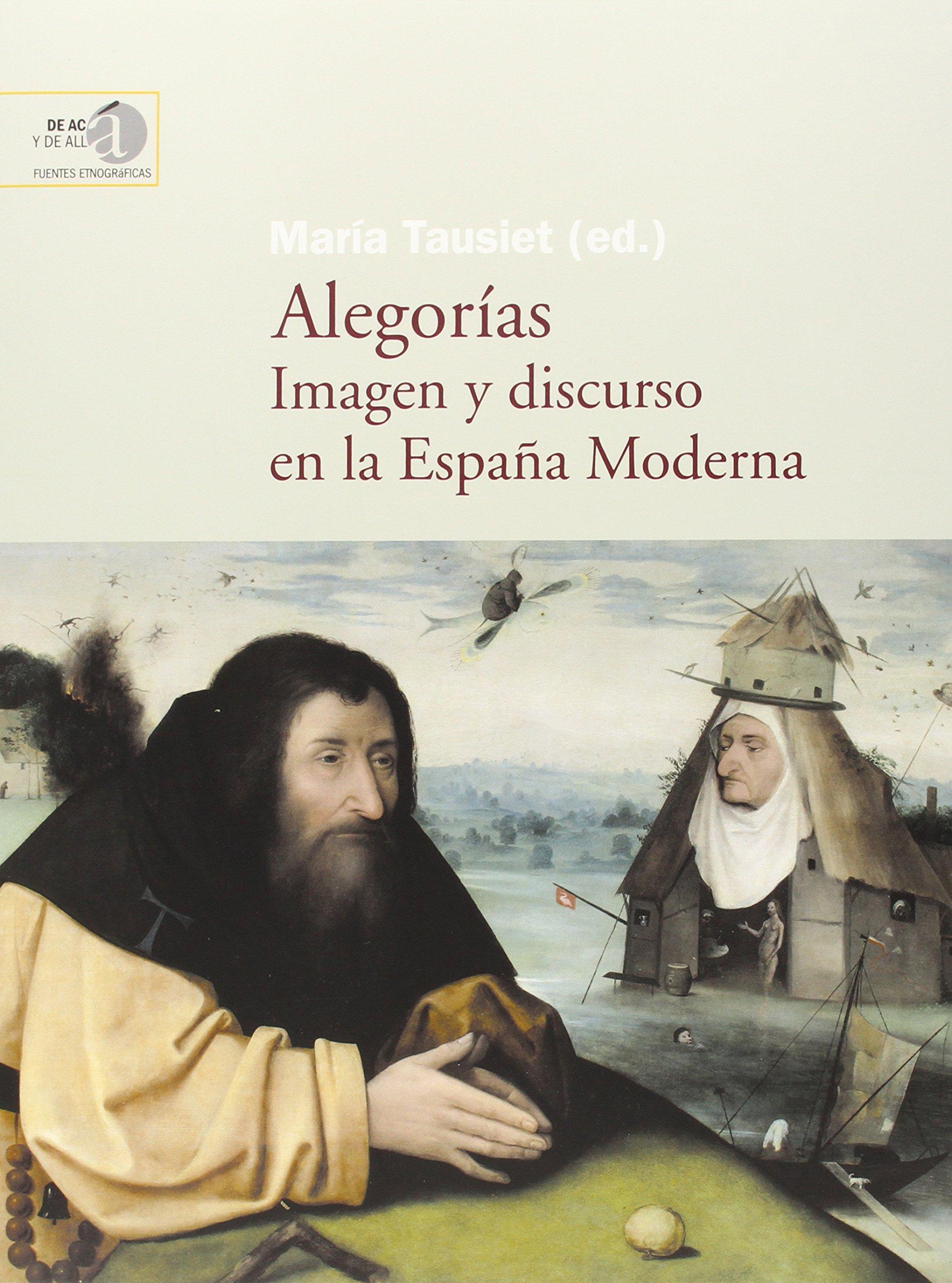 Alegorías: imagen y discurso en la España Moderna: 11