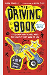 The Driving Book: Everything New Drivers Need to Know but Don't Know to Ask Kindle Edition