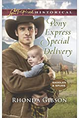 Pony Express Special Delivery (Saddles and Spurs)