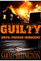 Guilty Until Proven Innocent (A Mystery Short Story) Kindle Edition