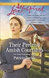 Their Pretend Amish Courtship (The Amish Bachelors)