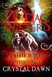 Vampire Vengeance: A Zodiac Shifters Paranormal Romance: Scorpio (Supernatural Wars Book 5)
