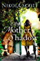 My Mother's Shadow: The unputdownable summer read about a mother's shocking secret that changed everything (English Edition)