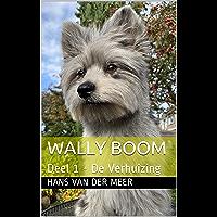 Wally Boom : Deel 1 - De Verhuizing