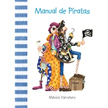 Manual de piratas (Manuales) (Spanish Edition) Sep 4, 2011