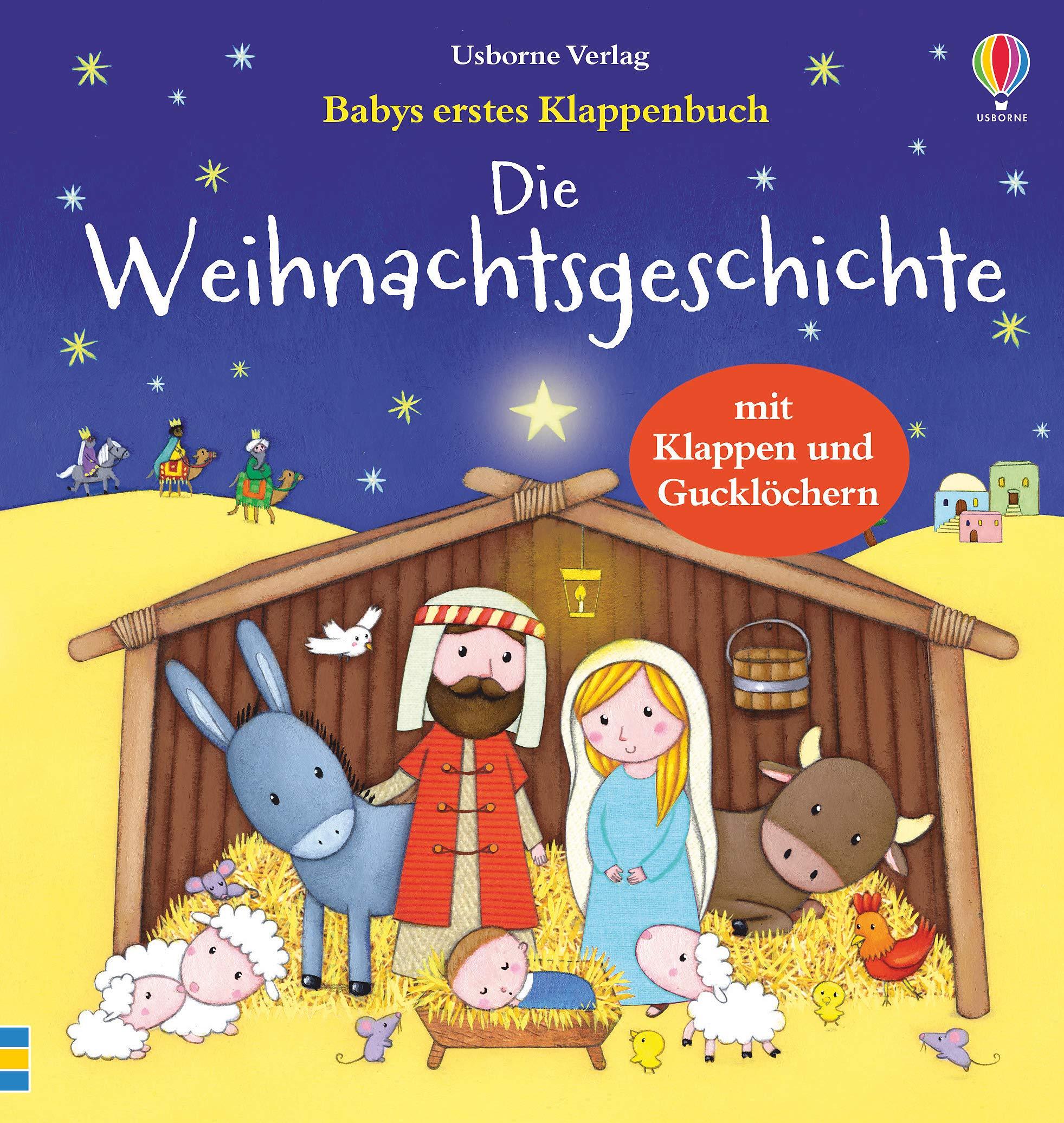 Babys Erstes Klappenbuch  Die Weihnachtsgeschichte  Ab 1 Jahr