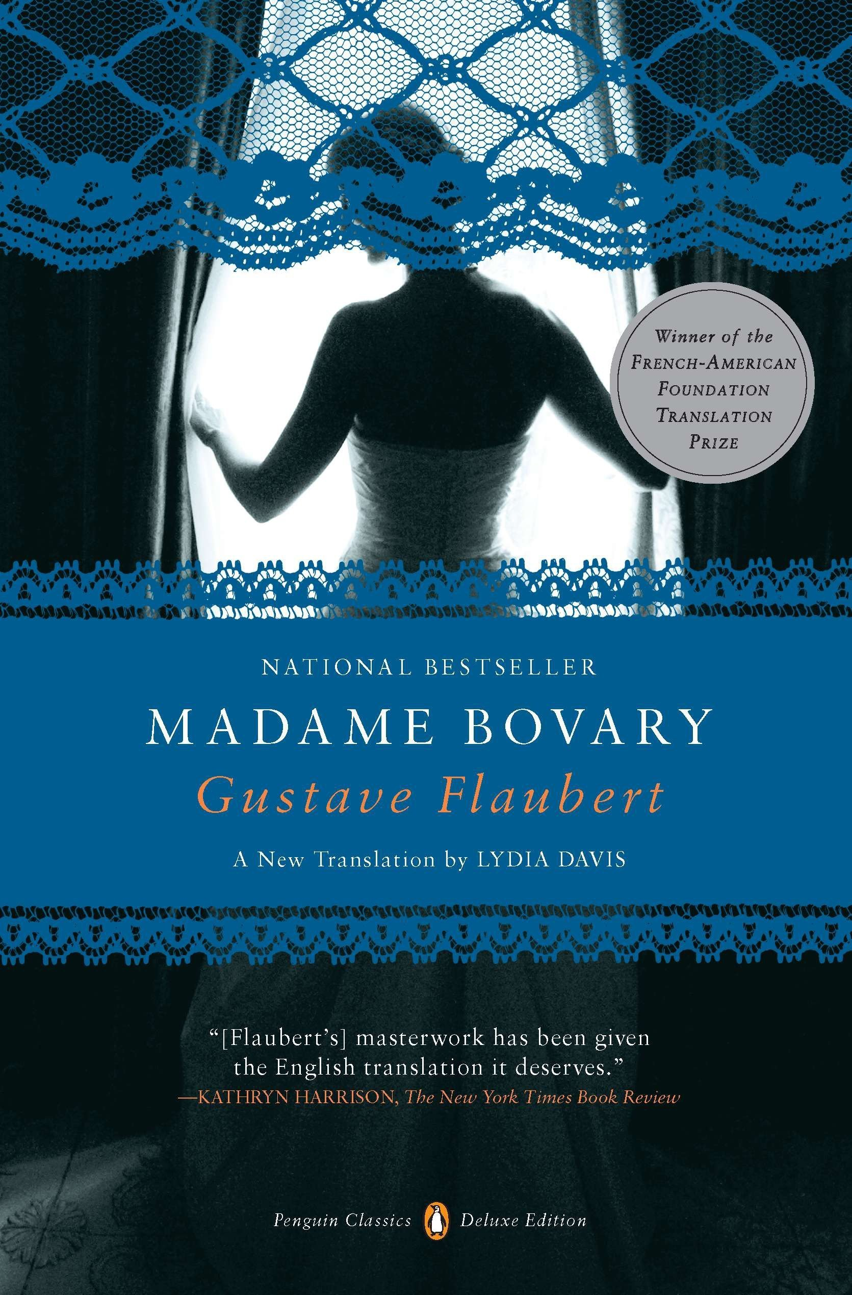 Amazon.com: Madame Bovary: (Penguin Classics Deluxe Edition)  (9780143106494): Gustave Flaubert, Lydia Davis: Books