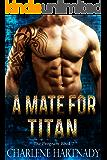 A Mate for Titan (The Program Book 7)