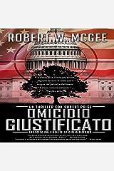 Omicidio Giustificato: Un thriller con Robert Paige [Justifiable Homicide: A Robert Paige Thriller], Vol. 1 Audible Audiobook