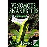 Venomous Snakebites and Near Misses: Southeast Asia Edition